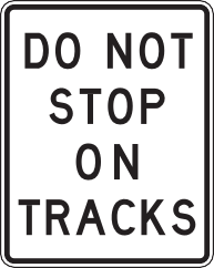 711 Do Not Stop On Tracks