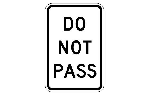 Do Not Pass Sign