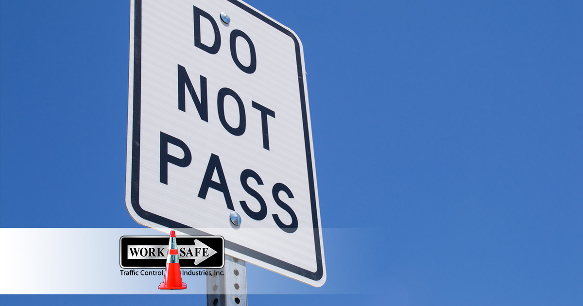 What Does A 'do Not Pass' Sign Mean