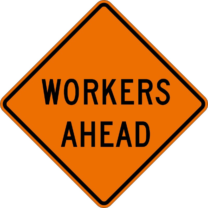 Workers Ahead Signs